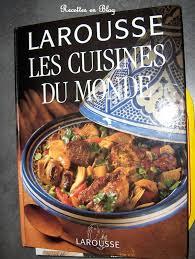 les cuisines du monde les cuisines du monde recettes en