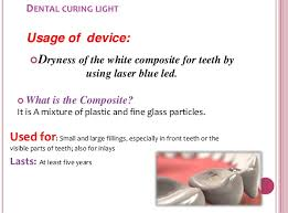 what is a dental curing light used for light cure ppt