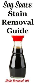 How To Remove Sauce Stains Sauce Upholstery And How To Remove Soy Sauce Stains Soy Sauce