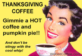 thanksgiving coffee picture jpg image with a thanksgiving