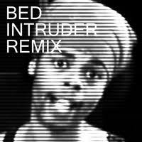 The Bed Intruder Song Bed Intruder Song Feat Kelly Dodson Single By Antoine Dodson