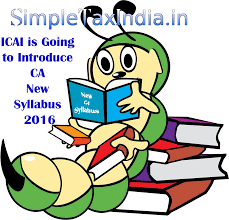 icai is going to introduce ca new syllabus 2016