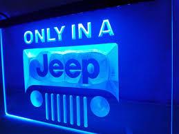 jeep only in led sign u2013 vintagily