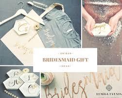 bridesmaids gift ideas unique and bridesmaid gift ideas lemiga events