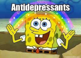Antidepressant Meme - meme maker antidepressants