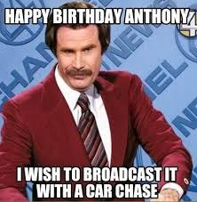 Meme Gcreator - meme creator happy birthday anthony i wish to broadcast it with