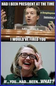 Hillary Clinton Benghazi Meme - political memes hillary clinton meme owning crap weasel rand paul
