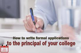 how to write application to the principal of college a