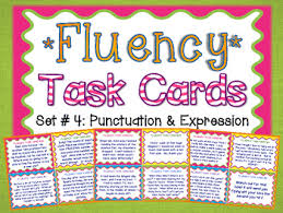 fluency task cards 4 expression u0026 punctuation oral fluency