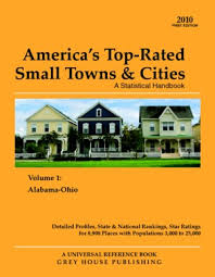 grey house publishing america u0027s top rated small towns u0026 cities