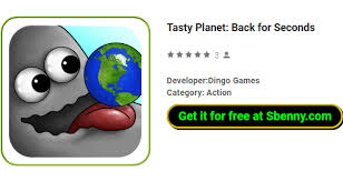tasty planet apk tasty planet back for seconds apk android free