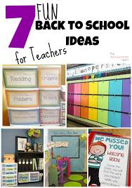 7 back to school ideas for teachers the exhausted