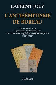bureau enquete livre l antisémitisme de bureau enquête au coeur de la préfecture