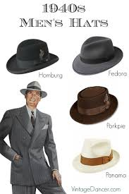 men s 1940s men s hats vintage styles history buying guide homburg