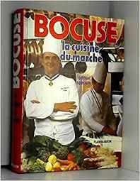 cuisine du marché la cuisine du marché edition paul bocuse 9782082000475