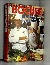 la cuisine du marché la cuisine du marché edition paul bocuse 9782082000475