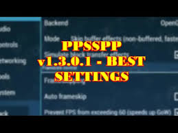 ppsspp 0 9 1 apk ppsspp v1 3 0 1 best settings for all psp emulator no