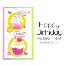happy birthday my dear friend friend birthday cards facebook