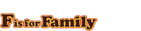 f is for family netflix official site