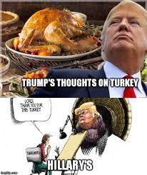 Turkey Memes - trump and hillary on turkey imgflip