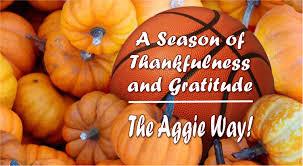 thanksgiving season a season of thankfulness and gratitude the aggie way