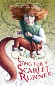 Seeking Trailer Song Song For A Scarlet Runner Julie Hunt 9781743313589 Allen