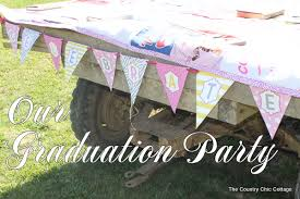 school graduation party ideas graduation party 2012 the country chic cottage