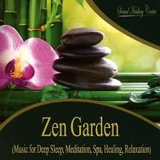 sound healing center zen garden music for deep sleep