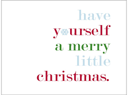 have yourself a merry little christmas a history rickduncanlive com