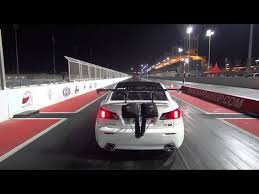 lexus isf turbo lexus is f racing drag racing dragtimes com
