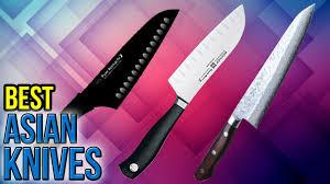 Kitchen Knives Wiki 10 Best Asian Knives 2017 Youtube