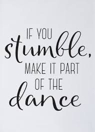 printable recovery quotes printable art if you stumble make it part of the dance wall print