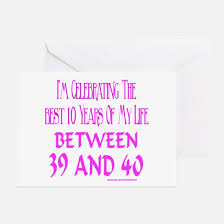 funny 39th birthday funny 39th birthday greeting cards cafepress