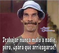 Meme Don Ramon - meme don ramon trabajo el parana diario