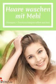 Frisur Lange Haare Nat Lich by Die 25 Besten Kein Shoo Waschen Ideen Auf