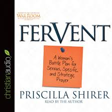 fervent by priscilla shirer audiobook download christian
