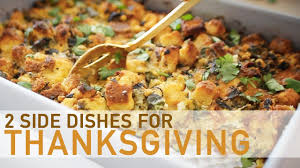 2 side dishes for thanksgiving dinner ingrid nilsen