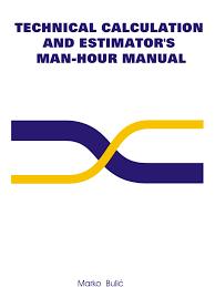 estimation man hour pipe fluid conveyance valve