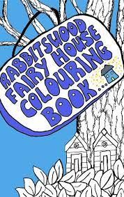 rabbitswood fairy house colouring book heidi piercy