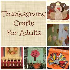 thanksgiving crafts for adults time for