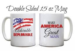 Novelty Coffee Mugs by Adorable Deplorable Make American Great Again Trump Novelty Coffee Mug