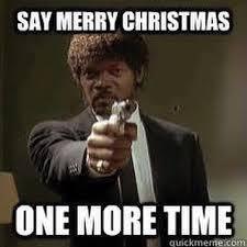 Chrismas Meme - the best anti christmas meme s lines precepts