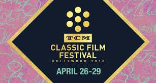 tcm classic film festival 2018