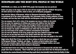 europeans are the most evil people in the world olin