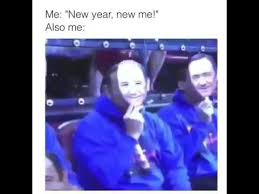New Year New Me Meme - new year new me funny vine youtube