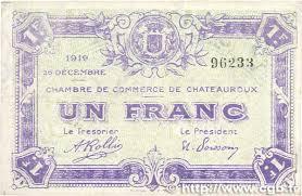 chambre de commerce chateauroux 1 franc regionalism and miscellaneous chateauroux 1919 jp