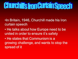 Winston Churchill Iron Curtain Speech Meaning The Cold War Period Ppt Download
