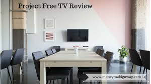 complete review of project free tv money making way