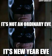 Meme Batman - happy new year memes best collections of funny memes 2018