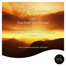 Comfort Resources 25 Hymns Of Faith And Comfort Worship Service Resources